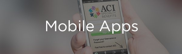 <p>ACI provides 24/7 access to information and services for all benefit programs. Connect anytime and anywhere through mobile apps for iOS and Android.</p>