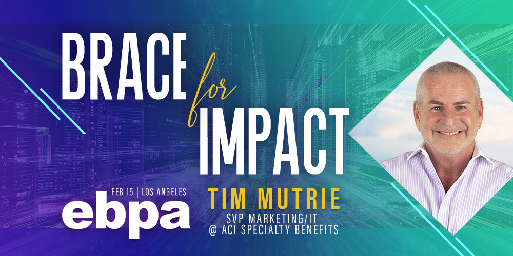 Join ACI's Tim Mutrie at EBPA's Employee Benefits Summit
